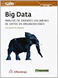 Big Data. Análisis De Grandes Volúmenes De Datos En Organizaciones