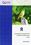 R. Lenguaje de programación y análisis estadístico de datos